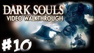 Dark Souls: Ep.10 - La Fortezza di Sen e il Golem di Ferro
