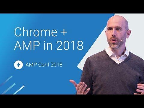 Chrome + AMP in 2018 (AMP Conf 2018)