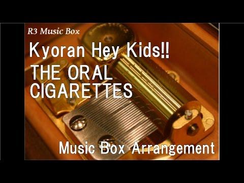 "Kyoran Hey KidsTHE ORAL CIGARETTES  Box Anime ""Noragami: Aragoto"" OP"