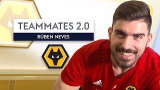 Who's ALWAYS hugging Nuno Espírito Santo?! | Rúben Neves | Wolves Teammates 2.0