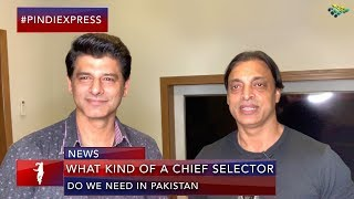 Is Shoaib Akhtar the New Chief Selector of Pakistan? | In Conversation with Muhammad Wasim
