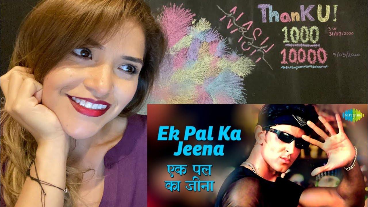 Download MEXICAN GIRL React Ek Pal Ka Jeena   Hrithik Roshan