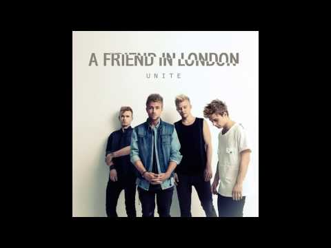 Клип A Friend In London - Unite