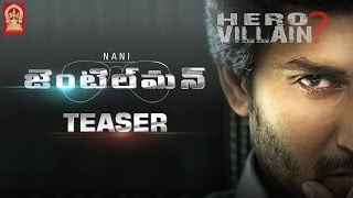 Nani Gentleman Movie Official Teaser | Surabhi | Nivetha Thomas | #GentlemanTeaser | Mani Sharma