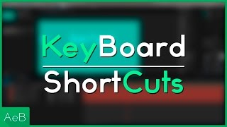 Keyboard Shortcuts | After Effects Basics Tutorial