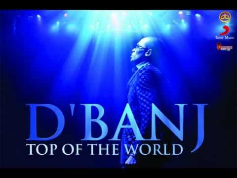 Top Of The World Lyrics ~ D'Banj