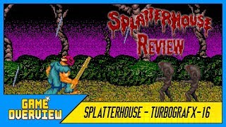 Game OverView - Splatterhouse