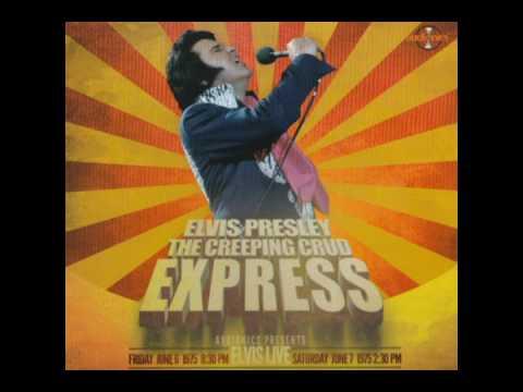 Elvis Presley-The Creeping Crud Express-cd1 June 6th,1975 830 PM