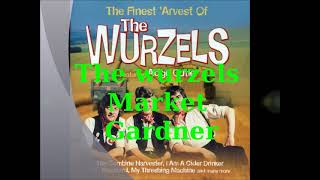 The Wurzels-Market Gardner