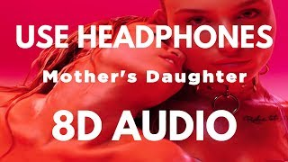 Miley Cyrus - Mother's Daughter (8D AUDIO)