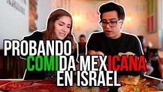 PROBANDO COMIDA MEXICANA EN ISRAEL - #VINEVSTWITTER
