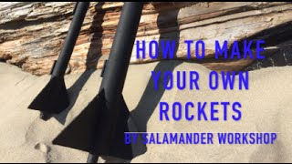 How to - Building a rocket from scratch