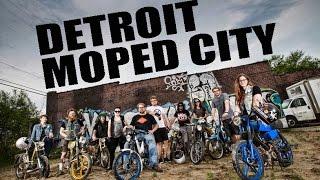 Detroit - Moped City.
