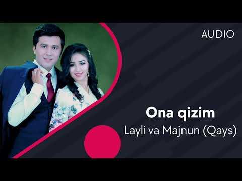 Layli Va Majnun Qays - Ona Qizim