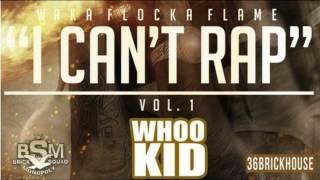 Waka Flocka Blood On The Leaves I Can T Rap Vol 1