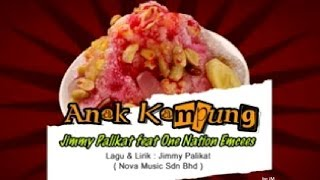 Anak Kampung - Jimmy Palikat Feat One Nation Emcees Karaoke