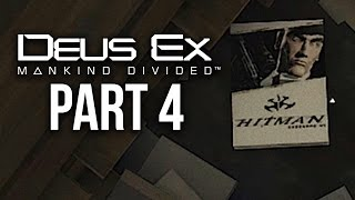 Deus Ex Mankind Divided Gameplay Walkthrough Part 4 - EASTER EGGS (PS4/Xbox One Gameplay)