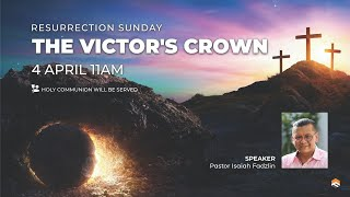 4 APR 2021 | Resurrection Service | Pastor Isaiah Fadzlin | Faith Assembly of God Church