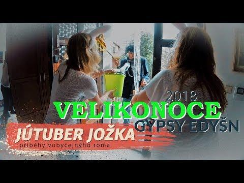 VELIKONOCE 2018 - GYPSY EDYŠN (JÚTUBER JOŽKA)