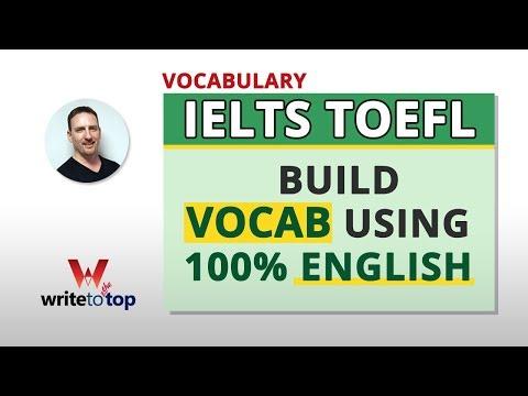 IELTS TOEFL TIPS: Build Usable Vocab Quickly