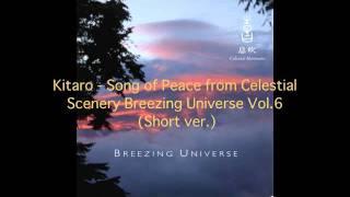 Kitaro - Song Of Peace (short version)