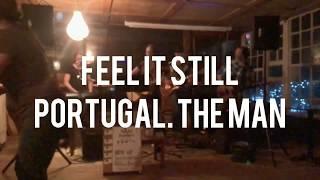FEEL IT STILL (LIVE) | Portugal. The Man | Nikki Forbes