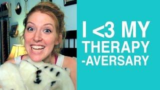 I Love My Therapy-aversary!
