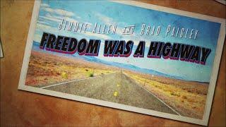 Jimmie Allen Brad Paisley Freedom Was A Highway Lyric Video - mp3 مزماركو تحميل اغانى