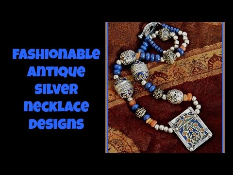 Fashionable Antique Silver Necklace Designs 2017
