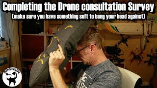 Reminder: Please complete the UK Governments 2018 Drone Consultation survey before 17th September