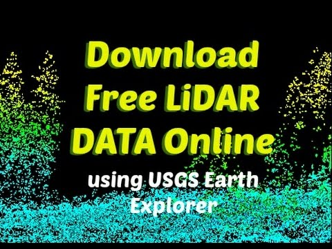 How to download free LiDAR data online using USGS Earth Expl