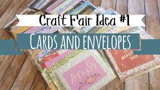 Craft Fair Idea #1 | Cards & Envelopes | Use up 12 x 12 Paper Pads | Craft Fair Series 2017