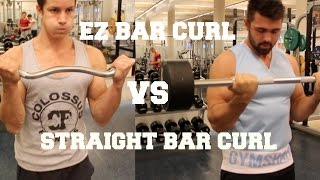 EZ Bar Curl vs Straight Bar Curl: Which One Should I Do?
