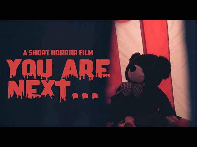 YOU ARE NEXT! - A Short RMO Horror Video