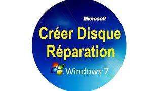 Créer un disque de réparation système sur Windows 7