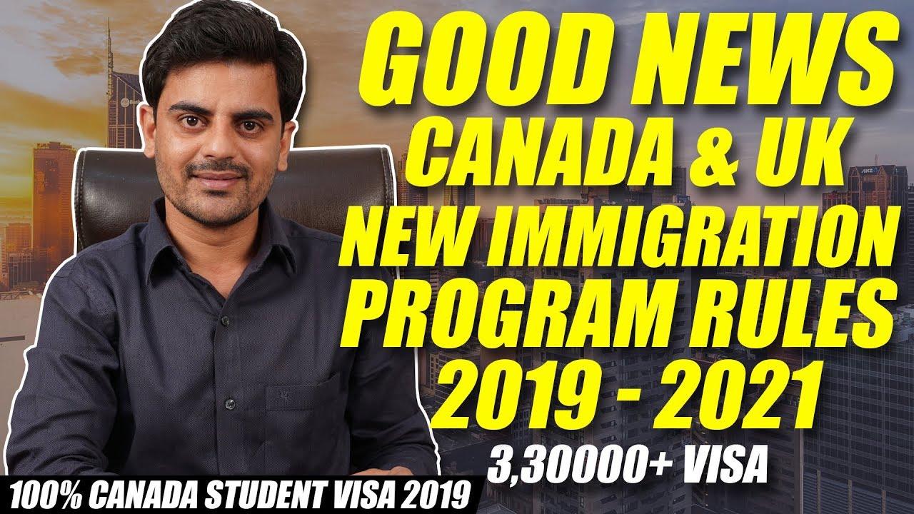 CANADA & UK NEW IMMIGRATION PROGRAM RULES 2019 - 2021 | Skilled INDIANS  Worker | STUDENT VISA