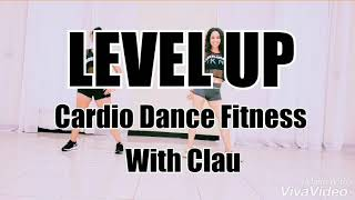 LEVEL UP / Cardio Dance Fitness Choreography
