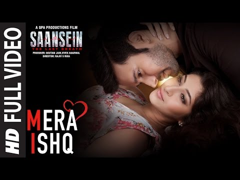 Mera Ishq Song Lyrics From Saansein