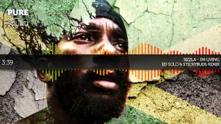 I'm Living - Sizzla (Ed Solo & Stickybuds Remix)