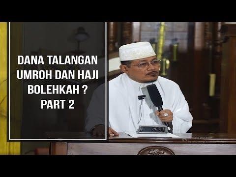 DANA TALANGAN UMROH DAN HAJI BOLEHKAH ? PART 2 : Kyai Prof Dr H Ahmad Zahro MA al-Chafidz