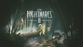 Little Nightmares 2 [EP1]