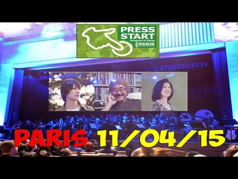 "PRESS START ""Symphony of Games"" PARIS 11-04-2015 (Xenogears, Zelda, Super Mario Galaxy, FFX)"