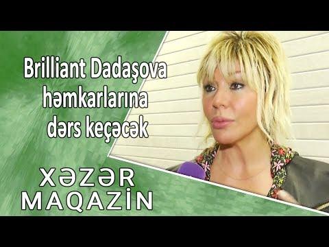 Brilliant Dadaşova həmkarlarına dərs keçəcək - Xəzər Maqazin