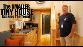 """The Smaller Tiny House Finally - """"bucking The Trend"""""""