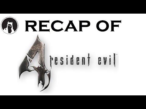 What happened in Resident Evil 4? (RECAPitation)
