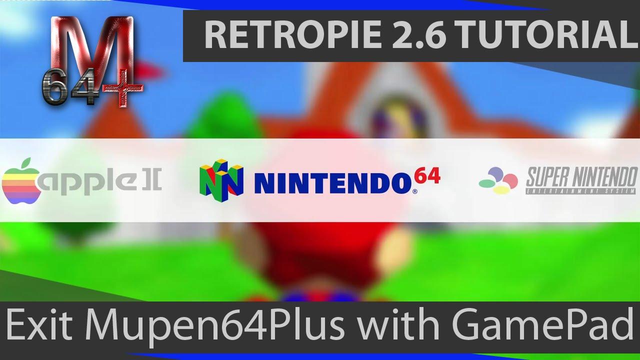 RetroPie 2 6 Tutorial: Exit Mupen64Plus with Game Pad