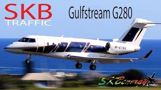 Beautiful Gulfstream G280 (M-AYBE) in awesome action @ St. Kitts R.L.B Int'l Airport