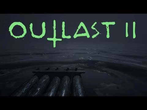 It's Starting In Outlast 2 {EP11}