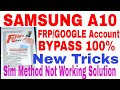 Samsung A10 (SM-A105F) U3 FRP/Google Account Bypass Done II Sim Method N...