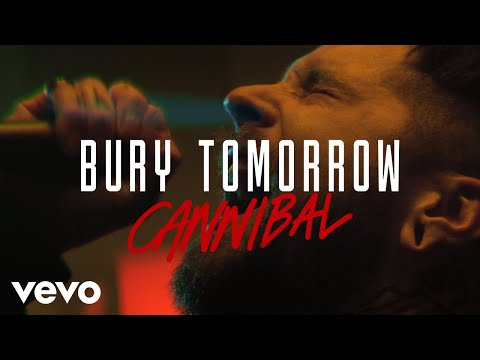 Bury Tomorrow - Cannibal (Official Video)